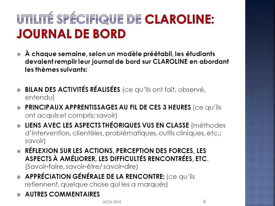Utilité spécifique de CLAROLINE: Journal de bord