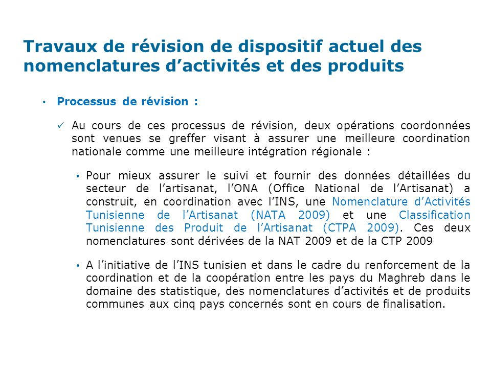 Travaux de révision de dispositif actuel des nomenclatures d'activités et des produits