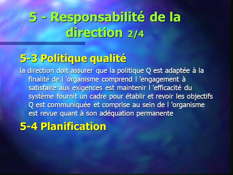 5 - Responsabilité de la direction 2/4