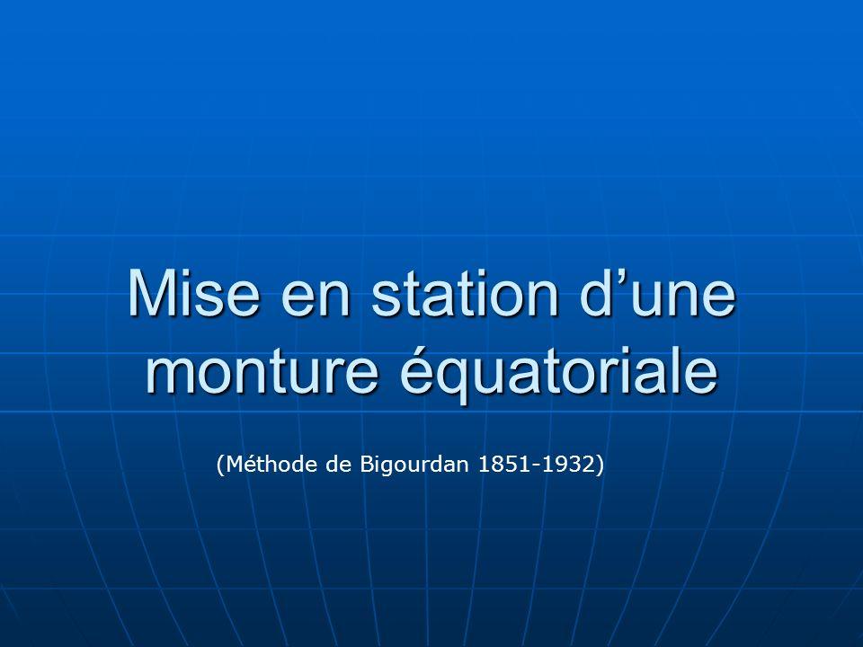 Mise en station d'une monture équatoriale