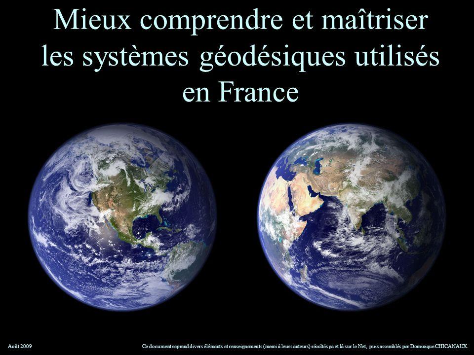 Mieux comprendre et maîtriser les systèmes géodésiques utilisés en France