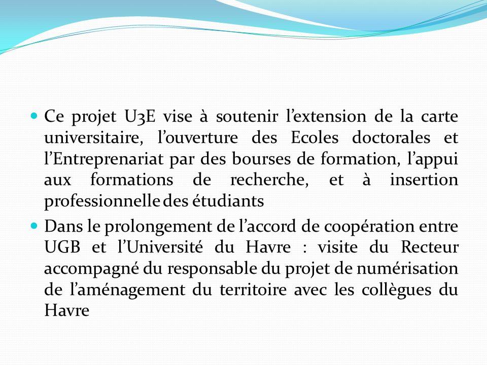 Ce projet U3E vise à soutenir l'extension de la carte universitaire, l'ouverture des Ecoles doctorales et l'Entreprenariat par des bourses de formation, l'appui aux formations de recherche, et à insertion professionnelle des étudiants
