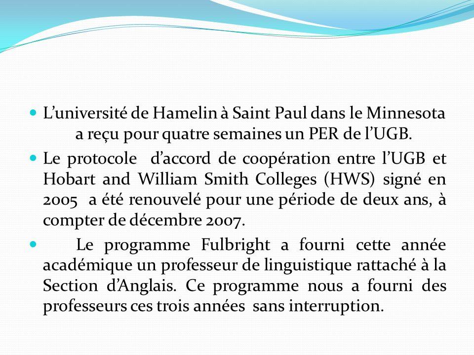 L'université de Hamelin à Saint Paul dans le Minnesota a reçu pour quatre semaines un PER de l'UGB.