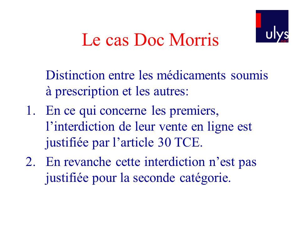 Le cas Doc Morris Distinction entre les médicaments soumis à prescription et les autres: