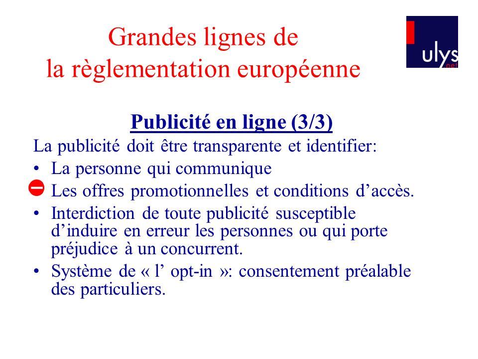 Grandes lignes de la règlementation européenne