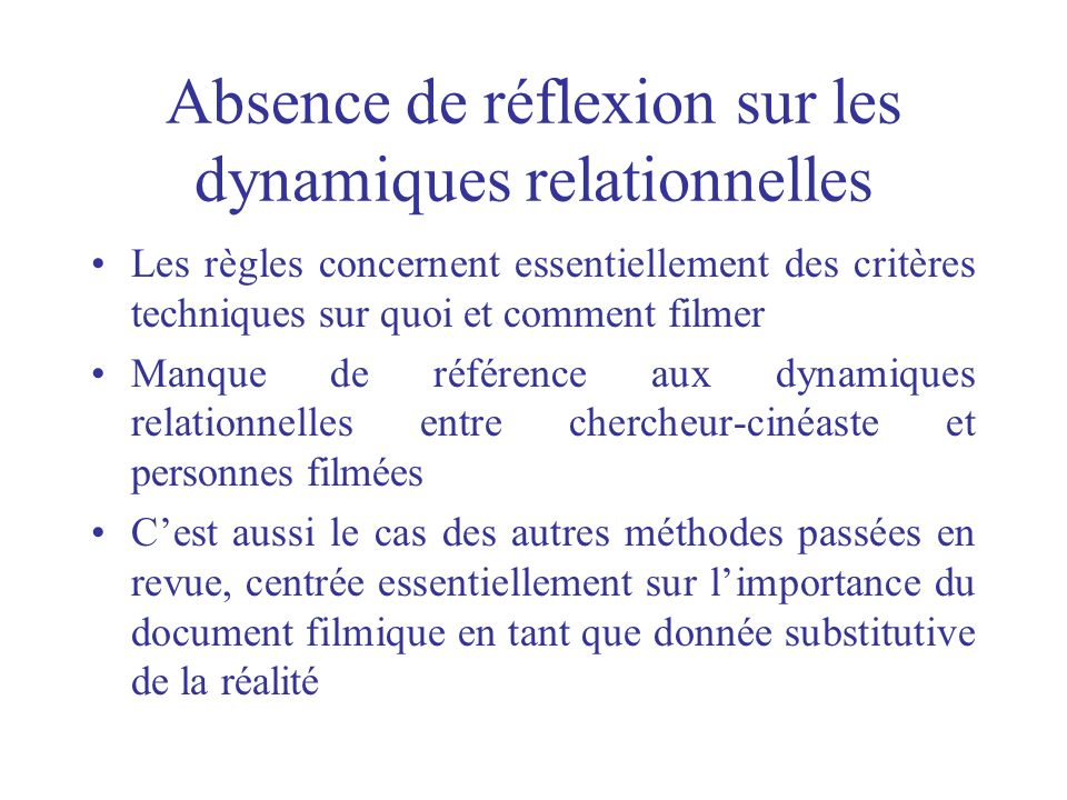 Absence de réflexion sur les dynamiques relationnelles