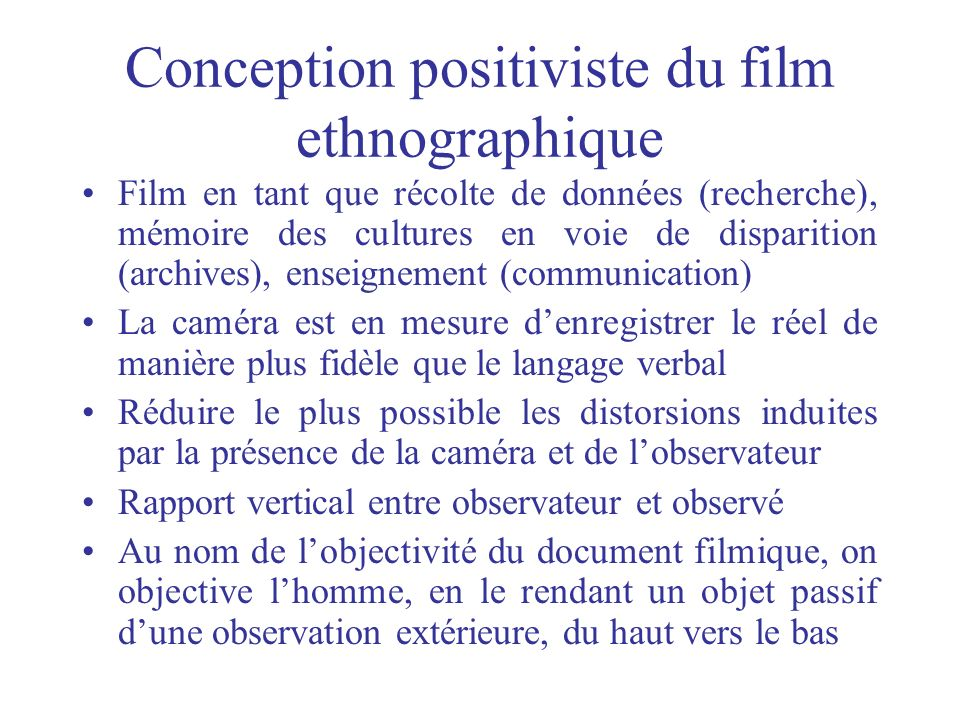 Conception positiviste du film ethnographique