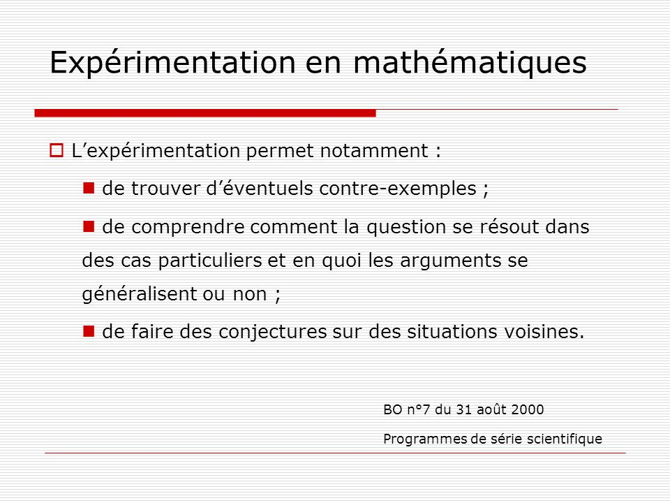Expérimentation en mathématiques