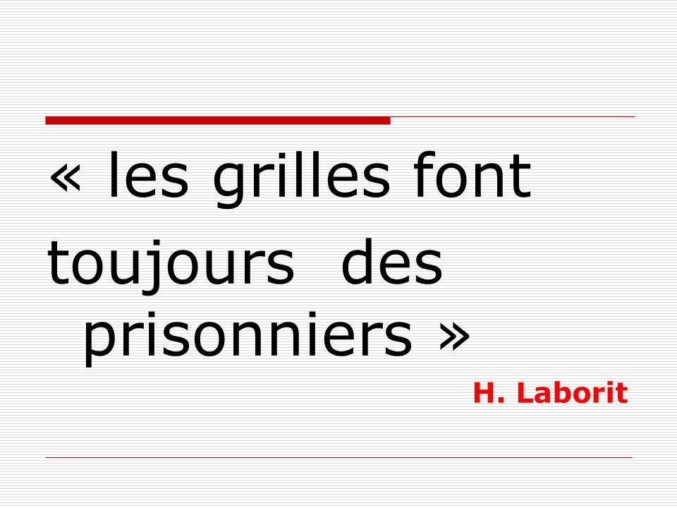 toujours des prisonniers »