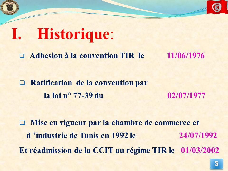 Historique: Ratification de la convention par