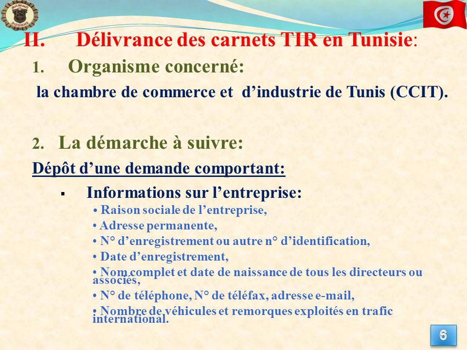Délivrance des carnets TIR en Tunisie: