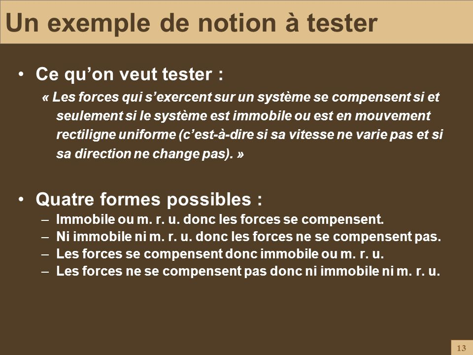 Un exemple de notion à tester