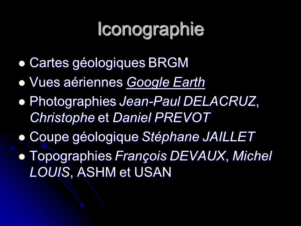Iconographie Cartes géologiques BRGM Vues aériennes Google Earth