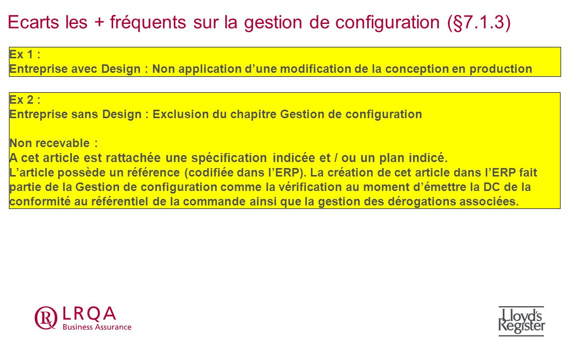 Ecarts les + fréquents sur la gestion de configuration (§7.1.3)