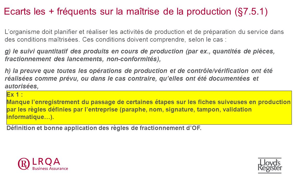 Ecarts les + fréquents sur la maîtrise de la production (§7.5.1)