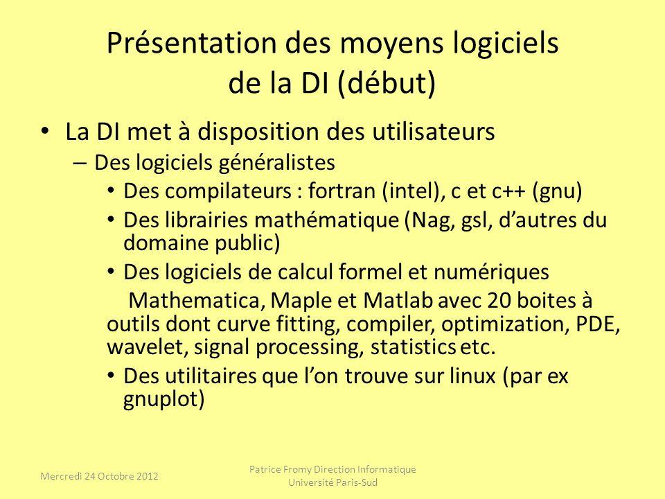 Présentation des moyens logiciels de la DI (début)