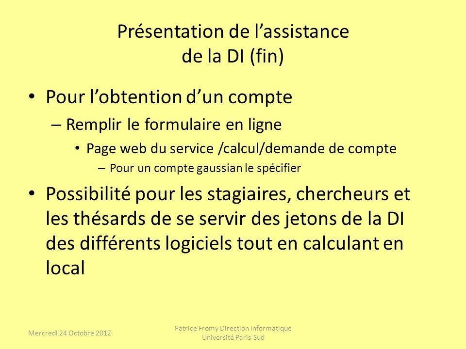 Présentation de l'assistance de la DI (fin)