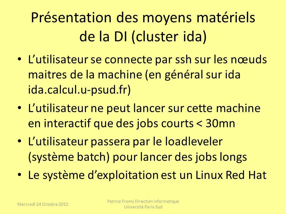 Présentation des moyens matériels de la DI (cluster ida)