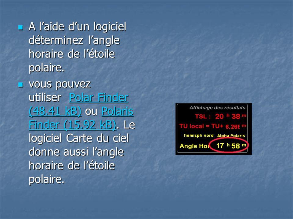 A l'aide d'un logiciel déterminez l'angle horaire de l'étoile polaire.