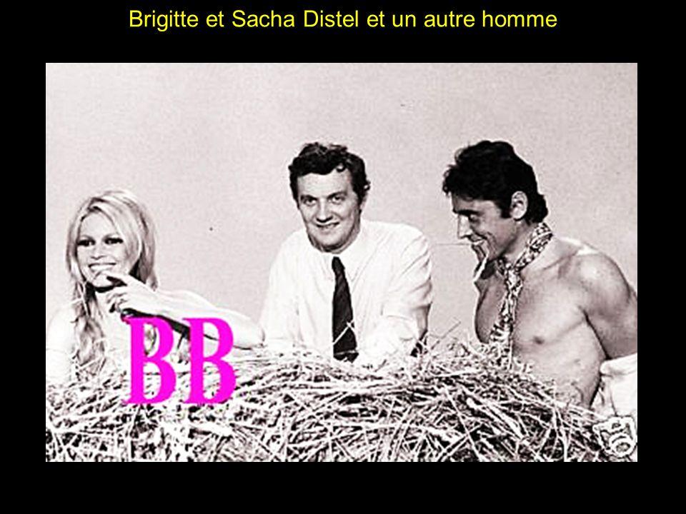 Brigitte et Sacha Distel et un autre homme