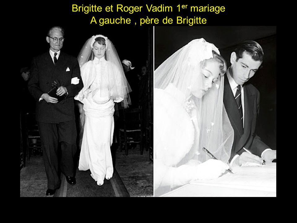Brigitte et Roger Vadim 1er mariage A gauche , père de Brigitte