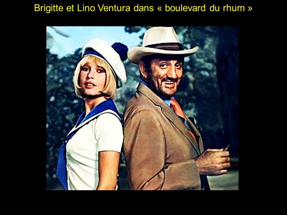 Brigitte et Lino Ventura dans « boulevard du rhum »