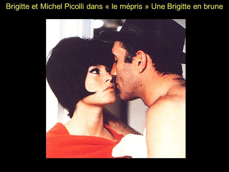 Brigitte et Michel Picolli dans « le mépris » Une Brigitte en brune