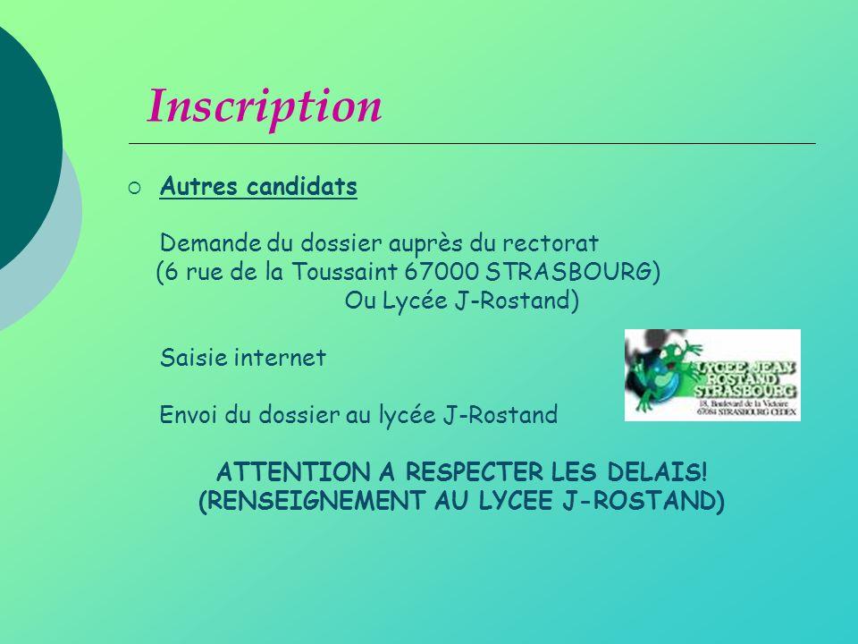 ATTENTION A RESPECTER LES DELAIS! (RENSEIGNEMENT AU LYCEE J-ROSTAND)