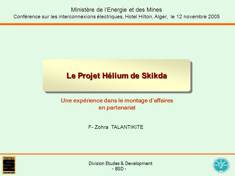Le Projet Hélium de Skikda