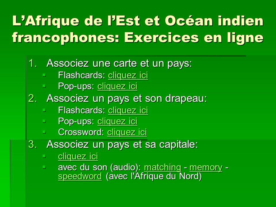 L'Afrique de l'Est et Océan indien francophones: Exercices en ligne