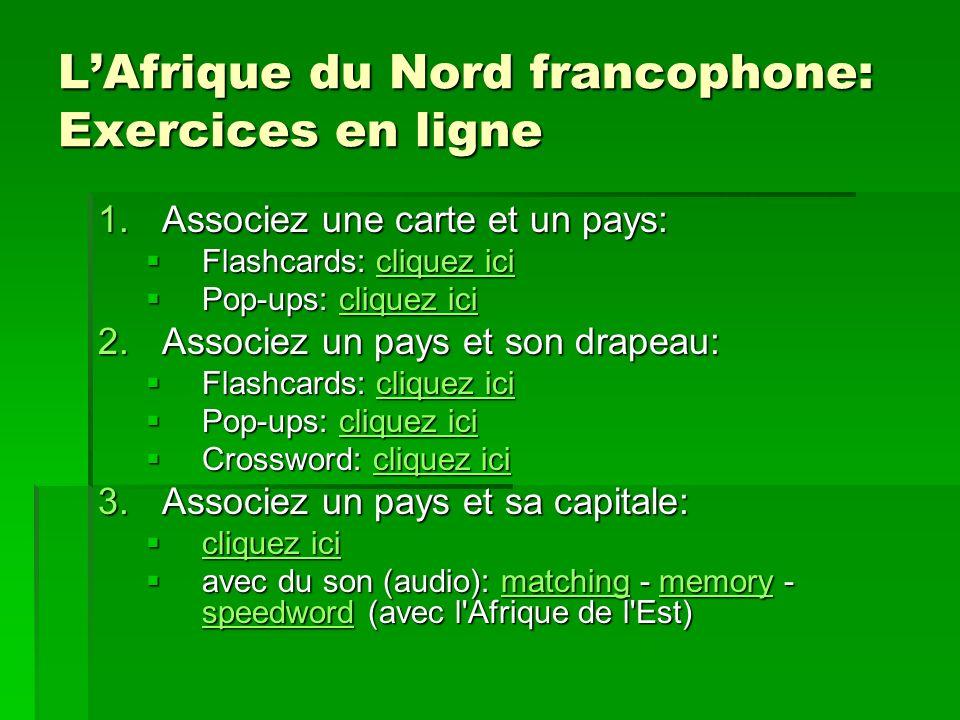 L'Afrique du Nord francophone: Exercices en ligne