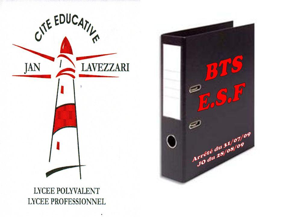 BTS E.S.F Arrêté du 31/07/09 JO du 28/08/09