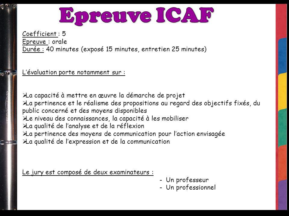 Epreuve ICAF Coefficient : 5 Epreuve : orale