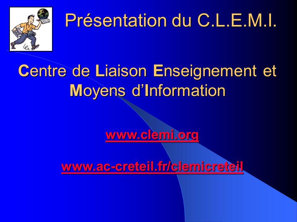 Centre de Liaison Enseignement et Moyens d'Information