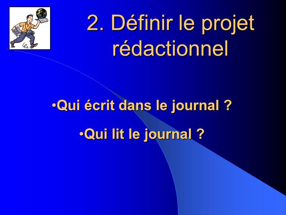 2. Définir le projet rédactionnel