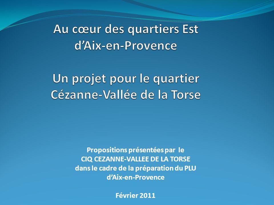 Au cœur des quartiers Est d'Aix-en-Provence Un projet pour le quartier Cézanne-Vallée de la Torse