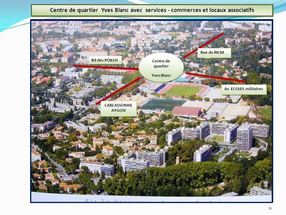 Centre de quartier Yves Blanc avec services - commerces et locaux associatifs