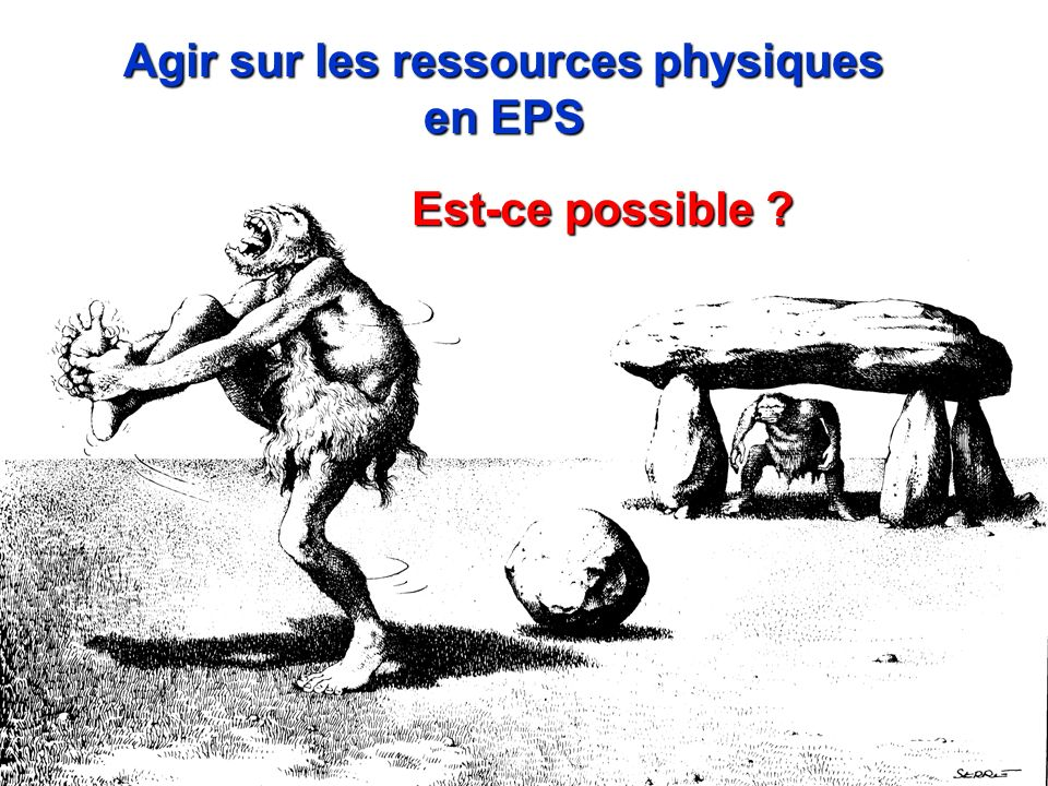 Agir sur les ressources physiques en EPS