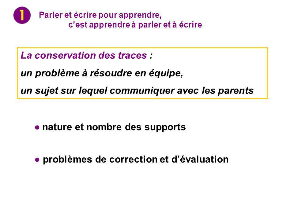 La conservation des traces : un problème à résoudre en équipe,