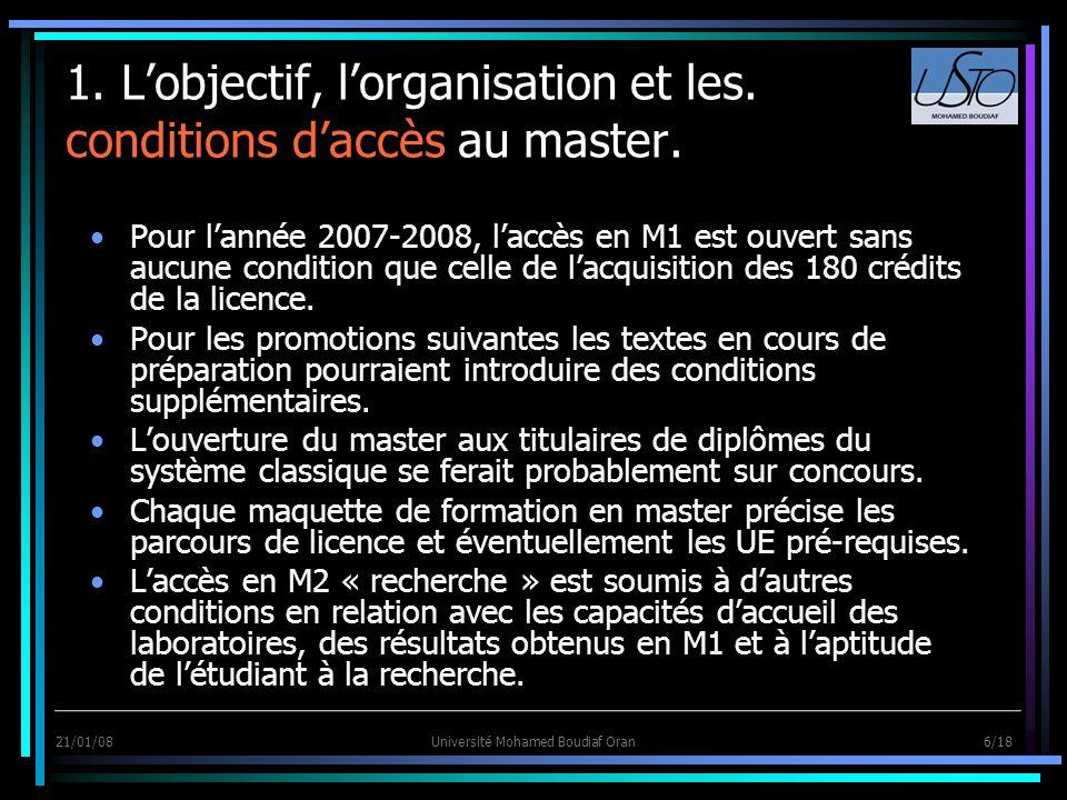 1. L'objectif, l'organisation et les. conditions d'accès au master.