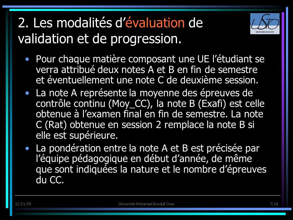 2. Les modalités d'évaluation de validation et de progression.