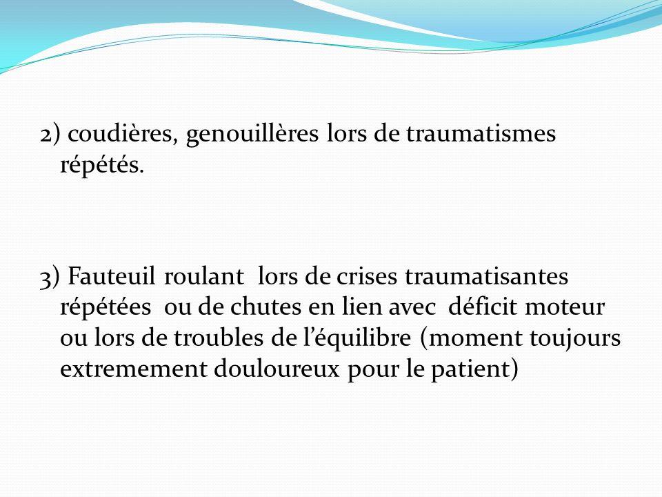 2) coudières, genouillères lors de traumatismes répétés.