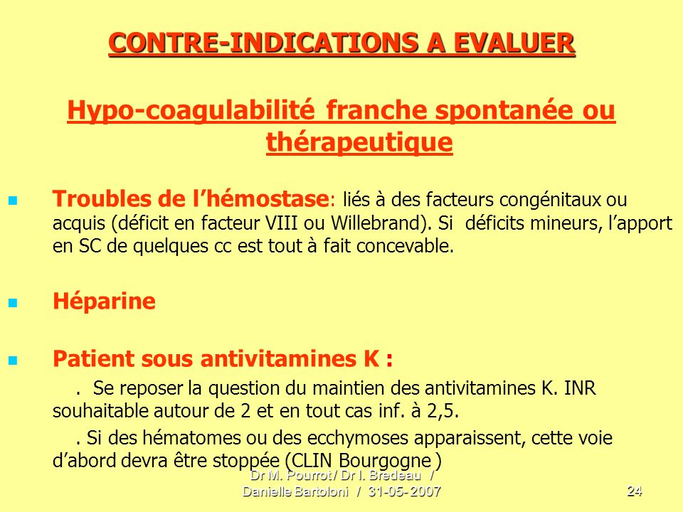 CONTRE-INDICATIONS A EVALUER