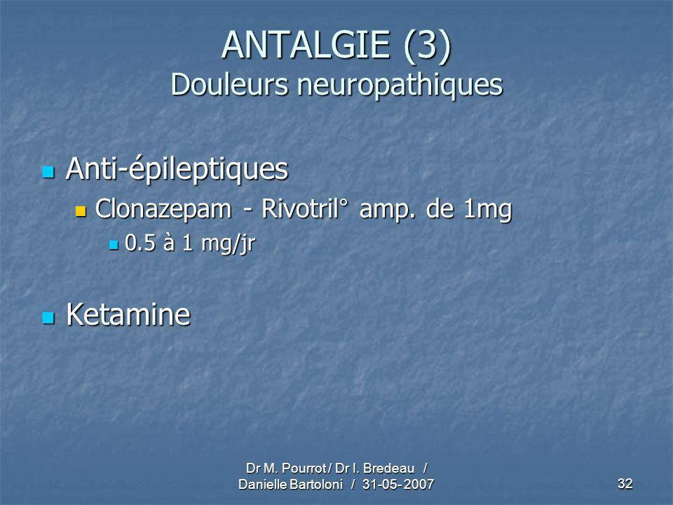 ANTALGIE (3) Douleurs neuropathiques