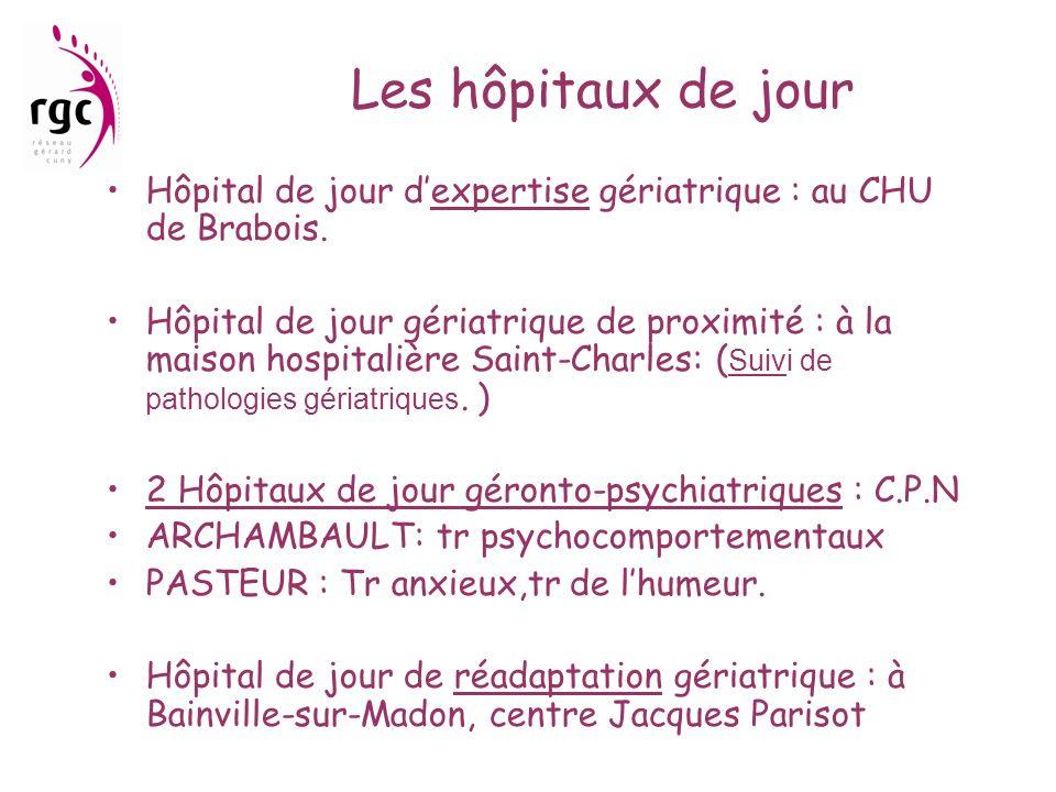 Les hôpitaux de jour Hôpital de jour d'expertise gériatrique : au CHU de Brabois.