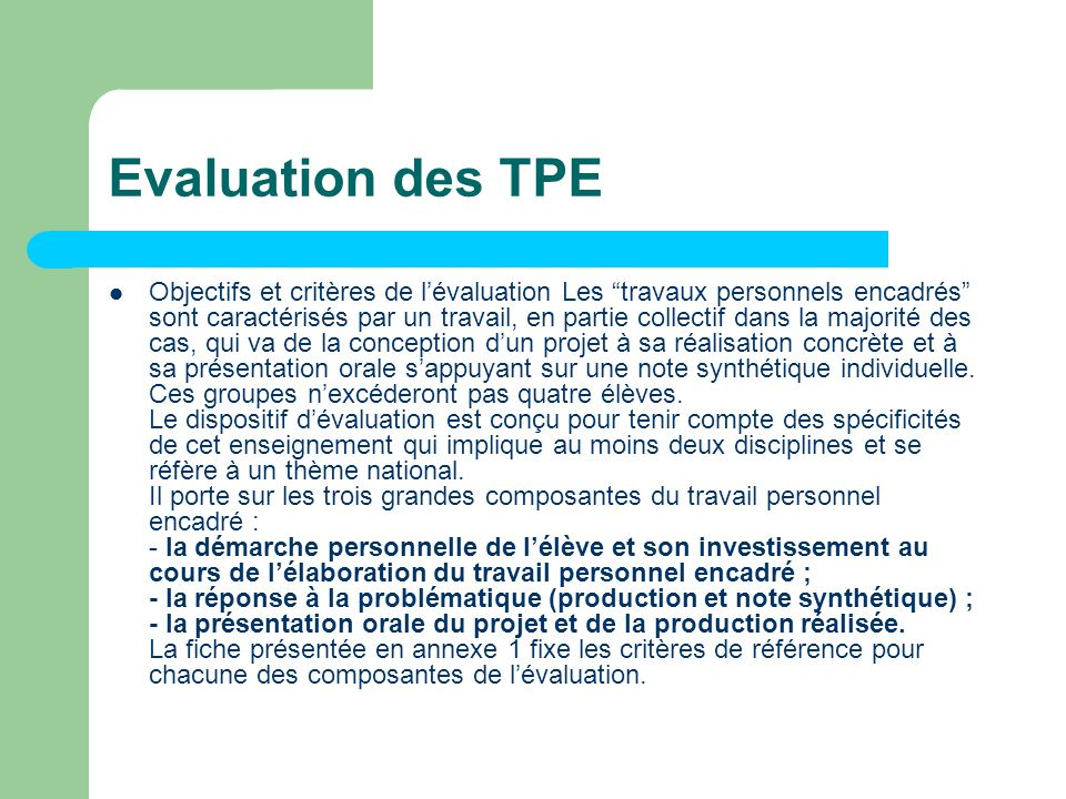 Evaluation des TPE