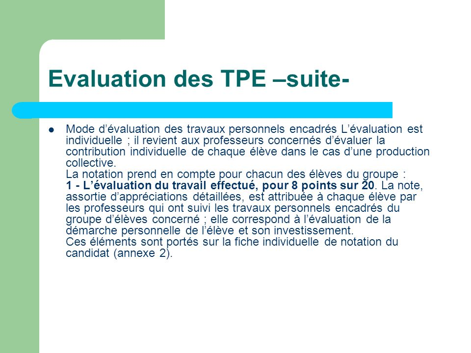 Evaluation des TPE –suite-