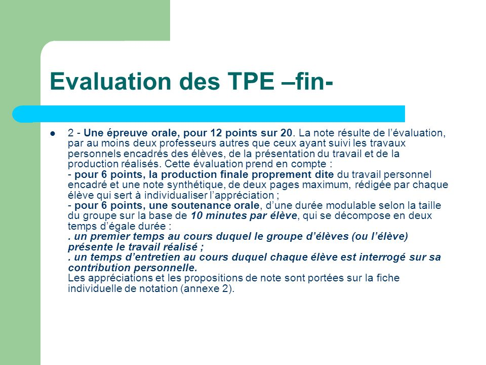Evaluation des TPE –fin-