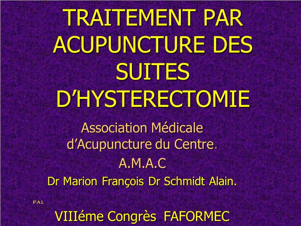 TRAITEMENT PAR ACUPUNCTURE DES SUITES D'HYSTERECTOMIE