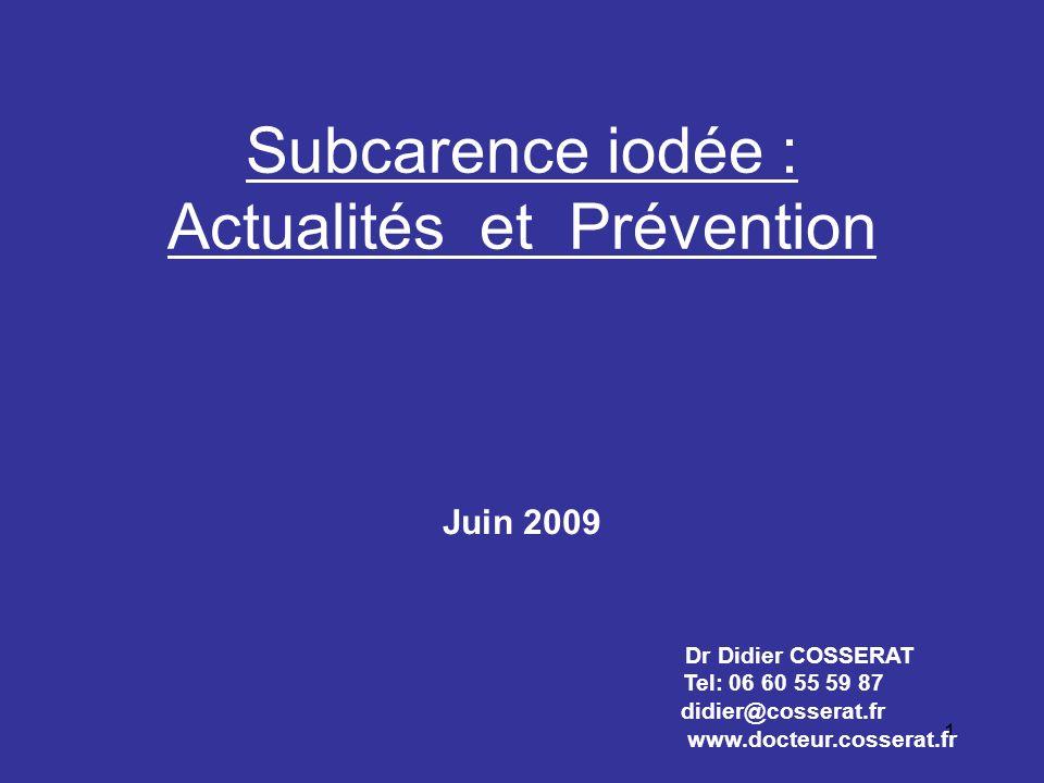 Subcarence iodée : Actualités et Prévention
